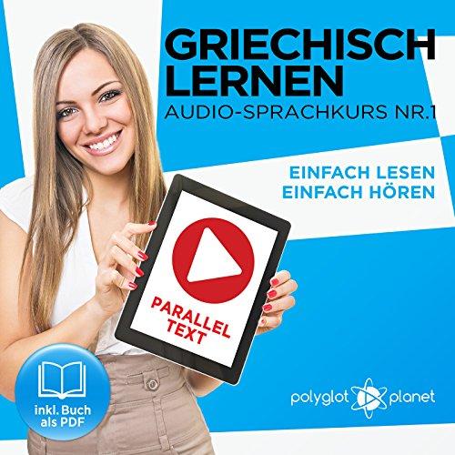 Griechisch Lernen | Einfach Lesen | Einfach Hören [Learn Greek – Easy Reading, Easy Listening] audiobook cover art