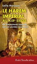 Le Harem impérial au XIXe siècle : Un témoignage essentiel sur un univers fascinant