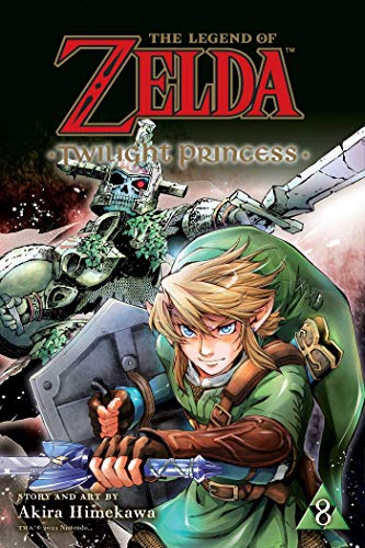 The Legend of Zelda 8: Twilight Princess (Legend of Zelda Twilight Princess, Band 8)