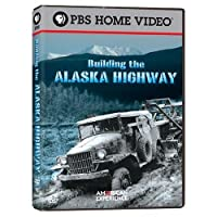 American Experience: Building the Alaska Highway [DVD] [Import]