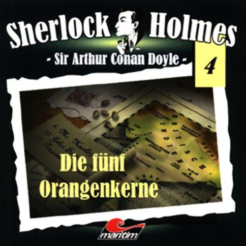 Die fünf Orangenkerne (Sherlock Holmes 4) audiobook cover art