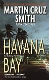 Havana Bay: An Arkady Renko Novel (Arkady...