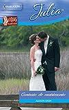 Contrato de matrimonio: Bebés de encargo (6) (Miniserie Julia)