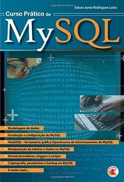 Curso Prático de MySQL (Portuguese Edition)