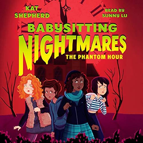 Babysitting Nightmares: The Phantom Hour audiobook cover art