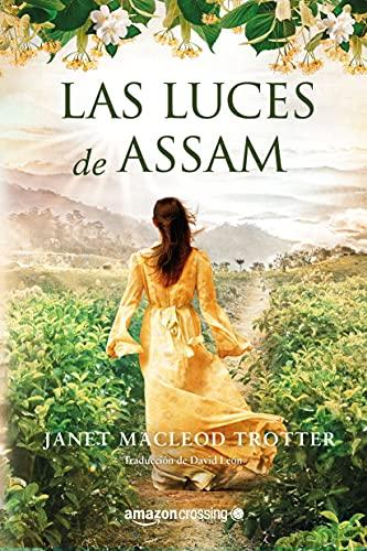 Las luces de Assam: 1 (Aromas de té, 1)