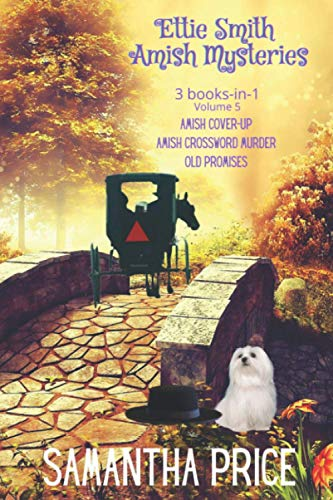 Ettie Smith Amish Mysteries: 3 Books-in-1: Amish Cover-Up: Amish Crossword Murder: Old Promises