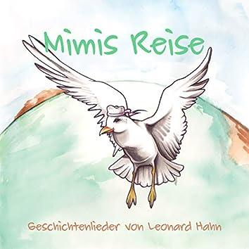 Mimis Reise (Geschichtenlieder von Leonard Hahn)