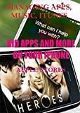 MANAGING APPS, MUSIC, ITUNES, KIDS APPS AND MORE ON YOUR IPHONE: MANAGING APPS