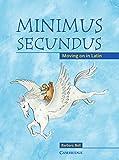 Minimus Secundus Student