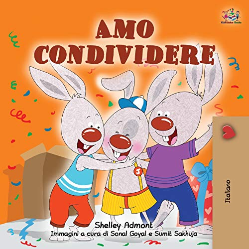 I Love to Share (Italian Book for Kids) (Italian Bedtime Collection)