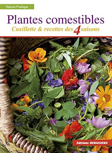 Plantes comestibles: Cueillette...