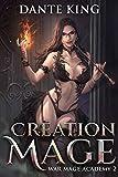 Creation Mage 2 (War Mage Academy) (English Edition)
