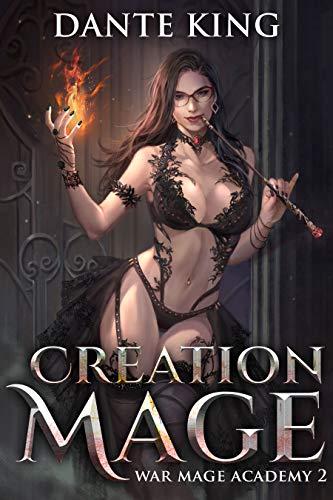 Creation Mage 2 (War Mage Academy)