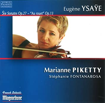 Ysaÿe: Six Sonates pour violon seul Opus 27