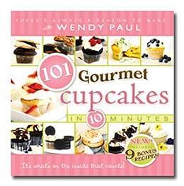 101 Gourmet Cupcakes in 10 Minutes by [Wendy Paul]