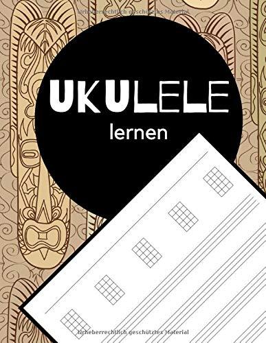 UKULELE LERNEN: Dein Notenheft für Musiker und Komponisten. Schreibe deine Noten oder Songs in dieses schöne Heft. Ukulele lernen.