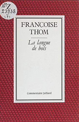 La Langue de bois (Julliard) (French Edition)