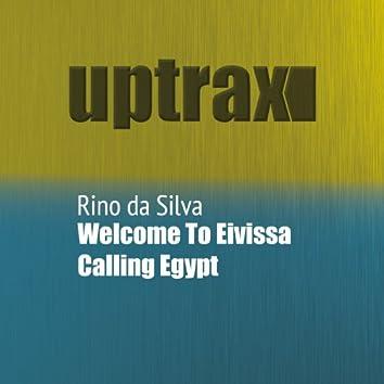 Welcome To Eivissa / Calling Egypt