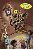 The Missing Cuckoo Clock: A Mystery about Gravity (Summer Camp Science Mysteries)
