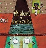 Marabout et Bout de Sorcière