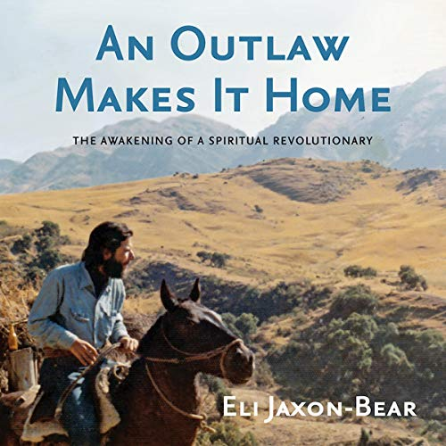 An Outlaw Makes It Home Audiobook By Eli Jaxon-Bear cover art