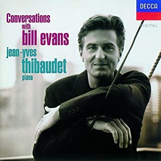 jean yves thibaudet conversations with bill evans