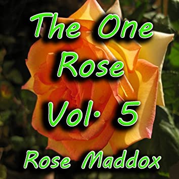 The One Rose, Vol. 5