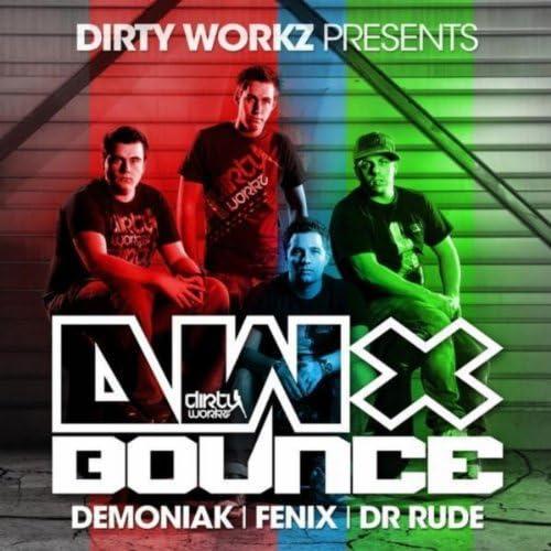 Demoniak, Dr Rude & Fenix
