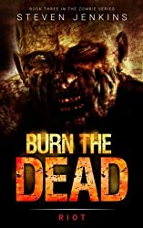 Cover of Burn the Dead: Riot