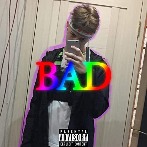 Bad [Explicit]