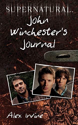 Supernatural: John Winchester s Journal