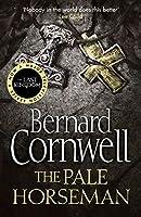 The Pale Horseman. Bernard Cornwell (Warrior Chronicles)