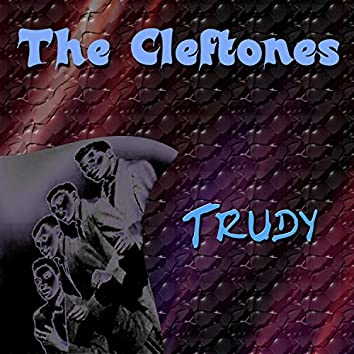 The Cleftones Trudy