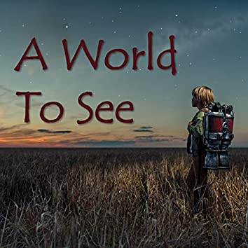 A World To See