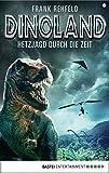 Dino-Land - Folge 05: Hetzjagd durch die Zeit (Rückkehr der Saurier 5) (German Edition)