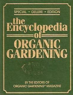 Rodale's All-New Encyclopedia of Organic Gardening by Organic Gardening & Farming Magazine Edi (February 19,1992)