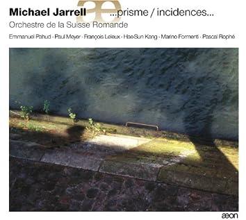 Jarrell: …prisme / incidences...