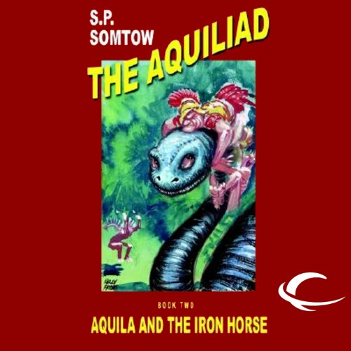 Aquila and the Iron Horse cover art