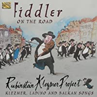Fiddler on the Road by Rubinstein Klezmer Project (2013-02-26)