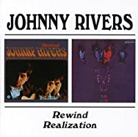 Rewind / Realization by Johnny Rivers (2000-04-04)