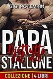 Distrutto dal mio Papà Stallone (Collezione di 4 Libri) (Il sottomesso, lo stallone da riproduzione e il loro padrone Vol. 9)