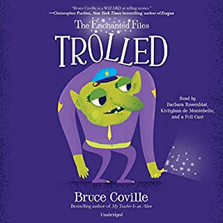 The Enchanted Files: Trolled audiobook cover art