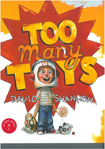 Compare Textbook Prices for Too Many Toys SECOND PRINTING Edition ISBN 9780439490290 by Shannon, David,Shannon, David