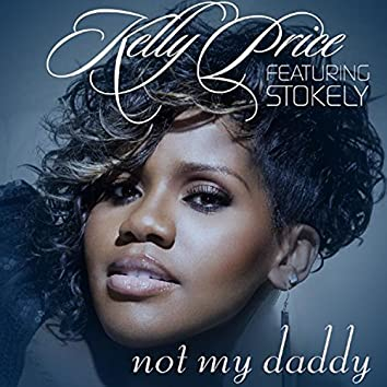 Not My Daddy - Single