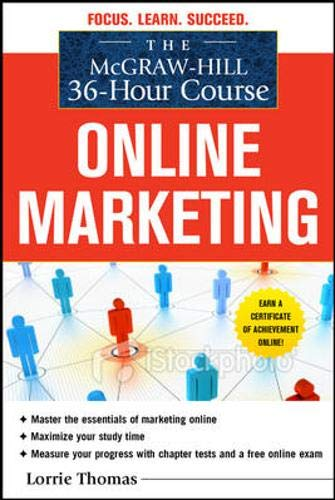The McGraw-Hill 36-Hour Course: Online Marketing (McGraw-Hill 36-Hour...