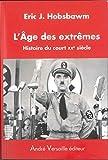 L'Age des extrêmes - Histoire du court XXe siècle (1914-1991)