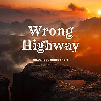 Wrong Highway