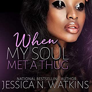 When My Soul Met a Thug: A Standalone Novel audiobook cover art