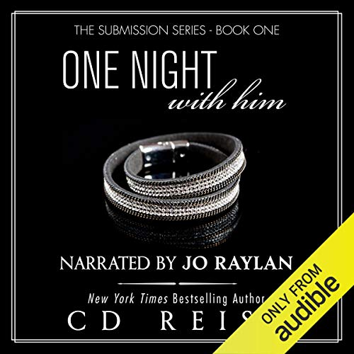 One Night with Him Audiobook By CD Reiss cover art